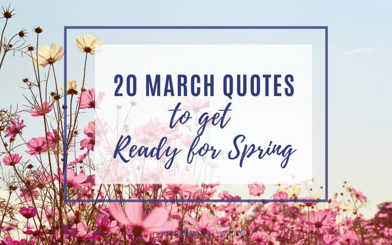 march quotes spring