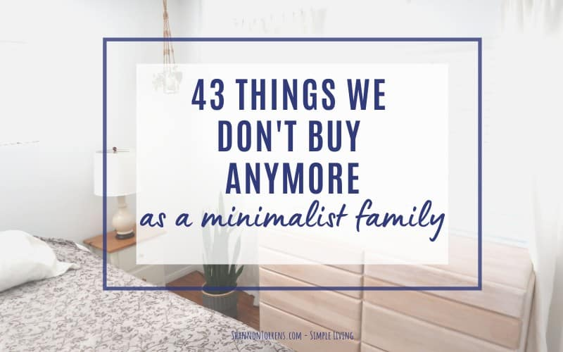 things I don't buy as a minimalist
