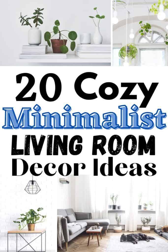 20 cozy minimalist living room decor ideas for inspire