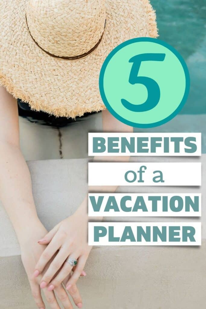 5 benefits of vacation planners