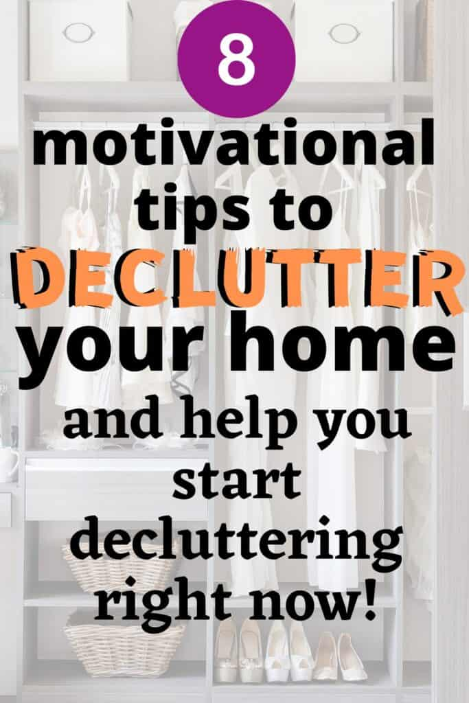 8 motivational tips to declutter right now
