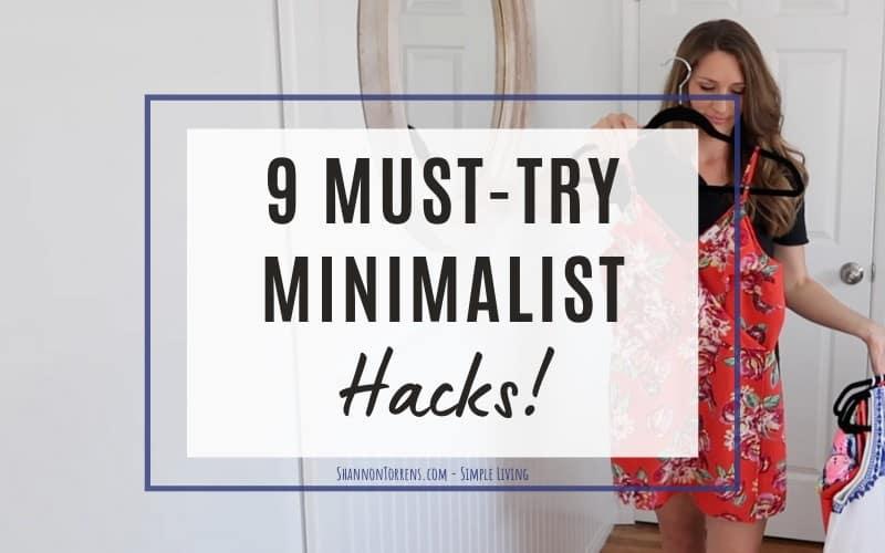 9 minimalist hacks