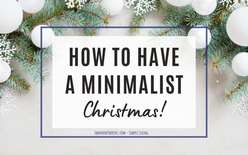 how to have a minimalist Christmas