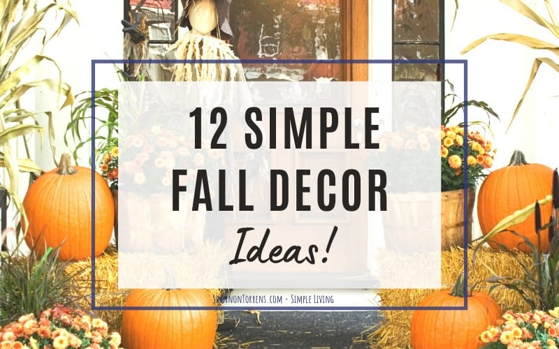 12 simple fall decor ideas