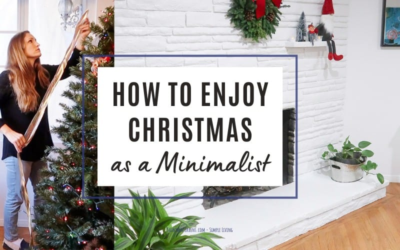 how to enjoy christmas as a minimalist